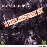 BEAT SØUL 10th Anniversary Live!